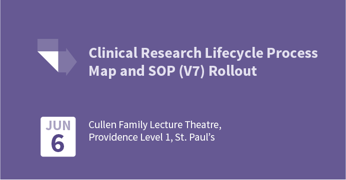 PHC Clinical Research Lifecycle Process Map & Clinical Research Standard Operating Procedures (V7) Rollout