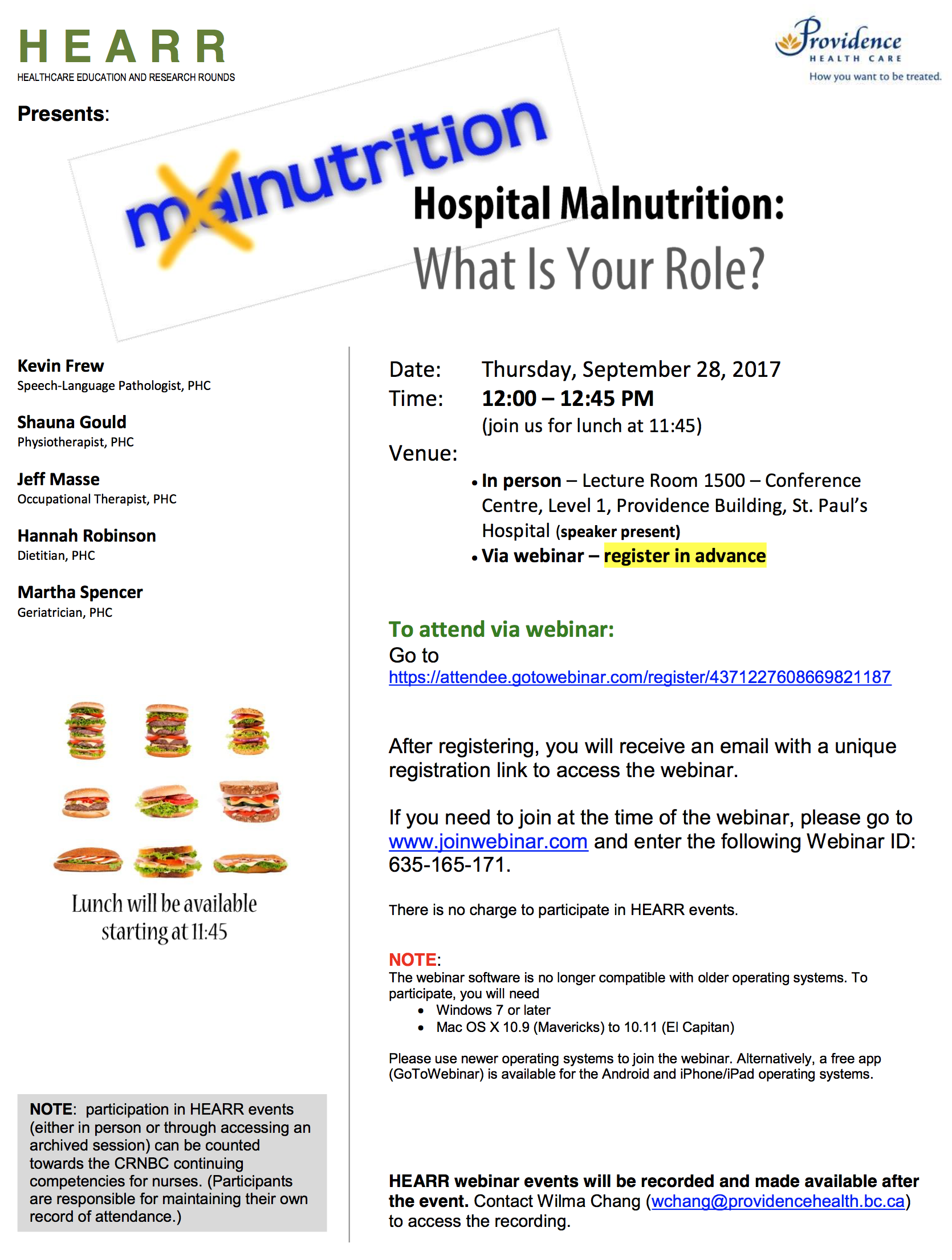 Healthcare Education and Research Rounds: Hospital Malnutrition: What is your role? @ Lecture Room 1500 – Conference Centre, Level 1, Providence Building, St. Paul's Hospital