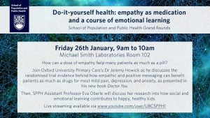 UBC Grand Rounds: Do-it-yourself health: empathy as medication and a course of emotional learning @ Michael Smith Laboratories Room 102