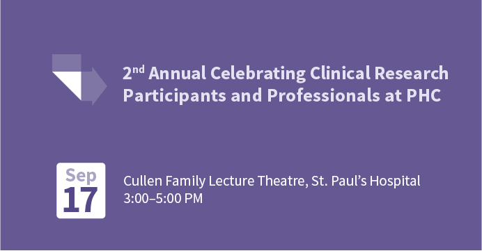 2nd Annual Celebrating Clinical Research Participants and Professionals at Providence Health Care