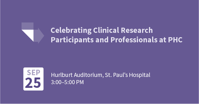 Celebrating Clinical Research Participants and Professionals at Providence Health Care