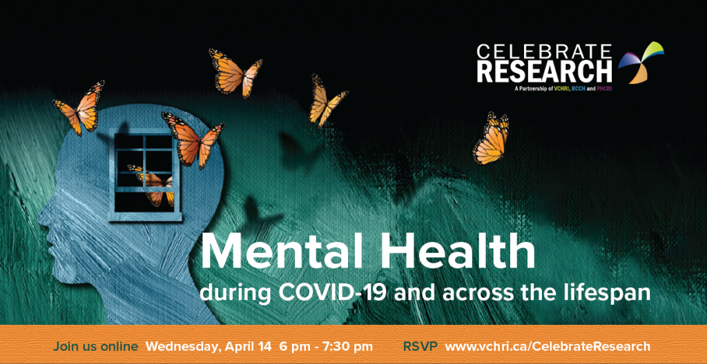 Celebrate Research: Mental health during COVID-19 and across the lifespan